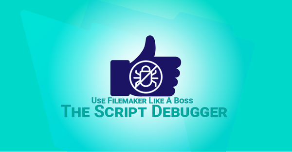 Like a Boss: Using the Script Debugger to its Full Potential