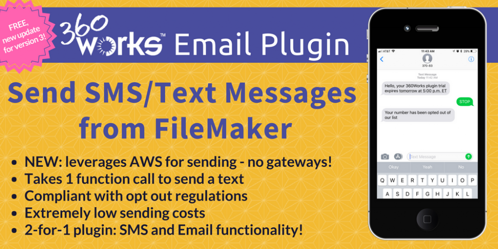 Send Text Messages from FileMaker - 360Works Email Plugin Update 3.1 Now Leverages AWS for Sending